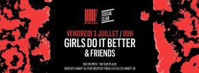 [Concours Social Club] Soirée GIRLS DO IT BETTER le 3 juillet(3×2)