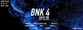 Envolez-vous pour la soirée BNK 4 : Rave On le 10 décembre(2×1)