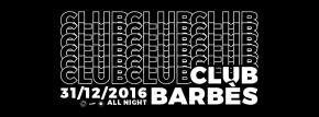 [Concours Brasserie Barbès] Soirée Adios 2016 / Club Barbès le 31 décembre(2×2)