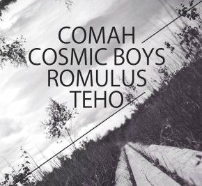 [Concours Zig Zag] Soirée Pleiade : Comah, Cosmic Boys, Romulus, Teho le 24 mars(10×2)