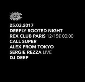 [Concours Rex Club] Soirée Deeply Rooted le 25 mars(5×2)