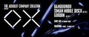 The Absolut Company Creation présente OX avec Bambounou, Simian Mobile Disco et Gordon le 10 mars au Trabendo +concours